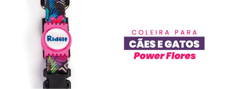 Coleira Power Ridelf Flores